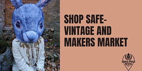 SHOP SAFE- A VINTAGE AND MAKERS MARKET- HALLOWEEN EDITION tickets