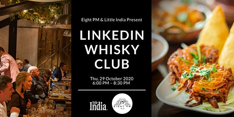 Linkedin Whisky Club & Little India Networking Event tickets