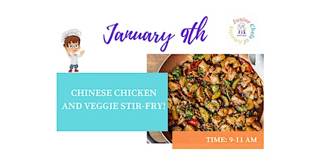 Kids(4-12)In-Person Cooking Class-Chinese Chicken & Veggie Stir Fry-AM tickets