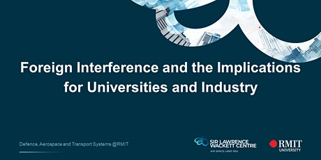 Foreign Interference and the Implications for Universities and Industry tickets
