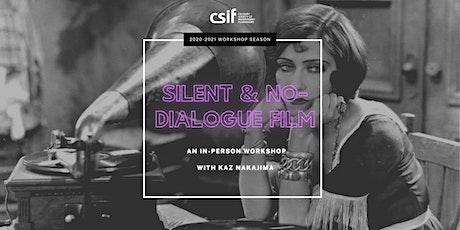 Silent & No-Dialogue Film tickets