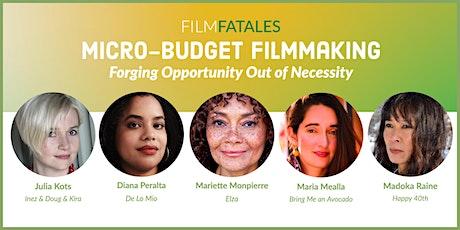 Micro-Budget Filmmaking tickets