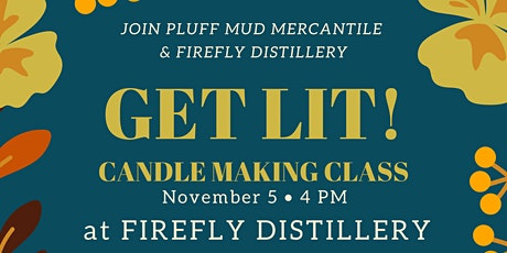 Get Lit Candle Making at Firefly Distillery - Safe & Social tickets