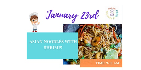 Kids(4-12)In-Person Cooking Class- Asian Noodles with Shrimp -AM tickets