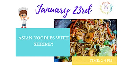 Kids(4-12) In-Person Cooking Class - Asian Noodles with Shrimp -PM tickets