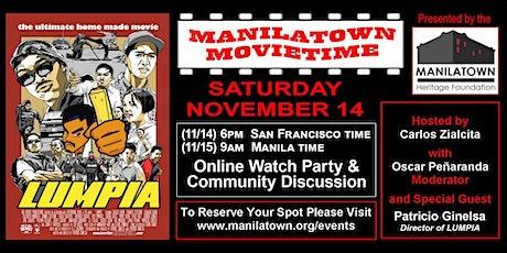 "Manilatown MovieTime Presents ""LUMPIA"" tickets"