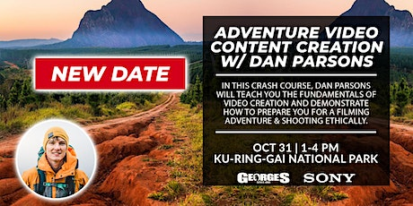 (NEW DATE) Adventure Video Content Creation with Daniel Parsons tickets