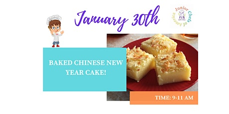 Kids (4-12) In-Person Cooking Class- Chinese New Year's Cake -AM tickets