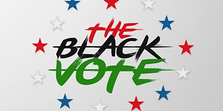 The Black Vote - A DAYVISION Production tickets