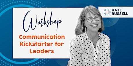 Communication Kickstarter for Leaders tickets