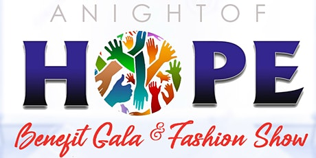 Night Of Hope Benefit Fashion Show & Gala 2020 tickets