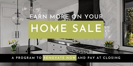 Earn More on Your Home Sale [Webinar] tickets