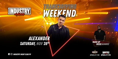 Industry Thanksgiving 2020 DJ Alexander ($60USD)($1,200MXN) boletos