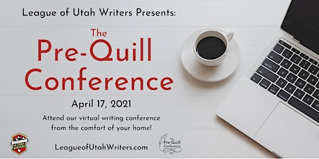2021 Pre-Quill Conference - League of Utah Writers tickets