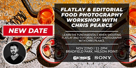 (NEW DATE) Flatlay & Editorial Food Photography with Christopher Pearce tickets