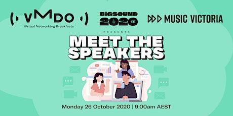 VMDO Virtual Networking Breakfasts x BIGSOUND - Meet The Speakers tickets