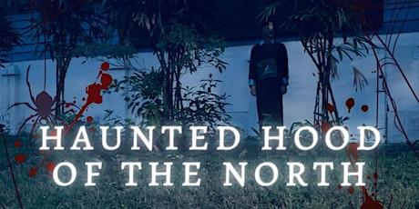 HAUNTED HOOD OF THE NORTH – OUTDOOR ADVENTURES HALLOWEEN 2020