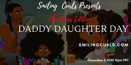 Christmas Edition Daddy Daughter Day tickets