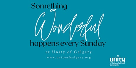 Unity of Calgary Sunday Gathering tickets