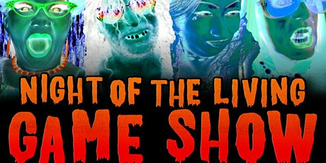 Halloween Night! Return Of The Living Game Show tickets