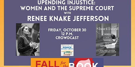 Upending Injustice: Women and the Supreme Court tickets
