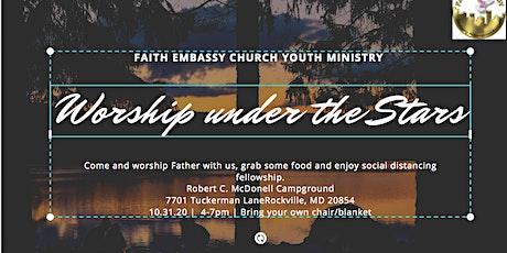 Worship Under The Stars 2020 - Faith Embassy Bonfire tickets