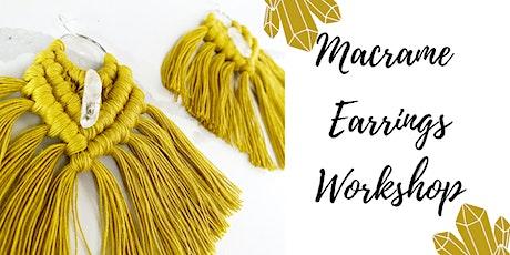 Macrame Workshop - Crystal Earrings tickets