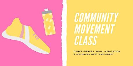 Community Movement Class & Wellness Meet-and-Greet tickets