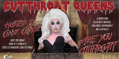 Cutthroat Queens tickets