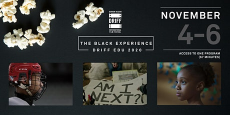 DRIFF EDU 2020 - The Black Experience Program tickets