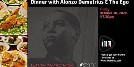 Alonzo Demetrius & The Ego: Live from the Prison Nation tickets