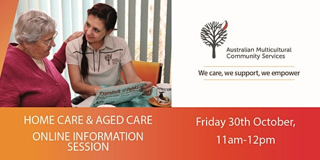 HOME CARE & AGED CARE ONLINE INFORMATION SESSION tickets