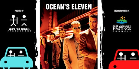OCEAN'S 11 -   One Night Only Drive In Experience tickets