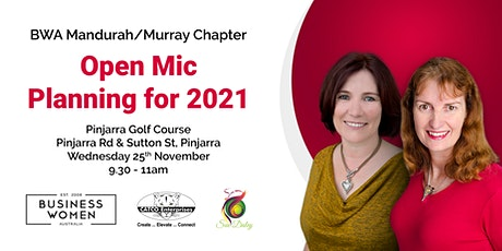 Mandurah/Murray Region:  Open Mic, Planning for 2021 tickets