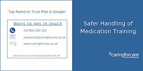 Safer Handling of Medication tickets