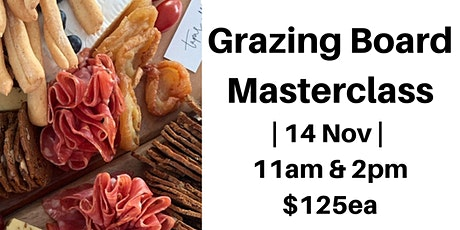Tapas Addict Grazing Board Masterclass  14th November 2020 tickets