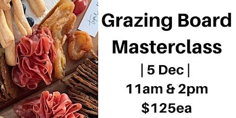 Tapas Addict Grazing Board Masterclass  5th December 2020 tickets