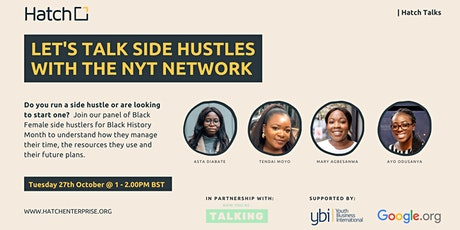 Black History Month: Hatch Talks - Let's Talk Side Hustles with NYT Network tickets