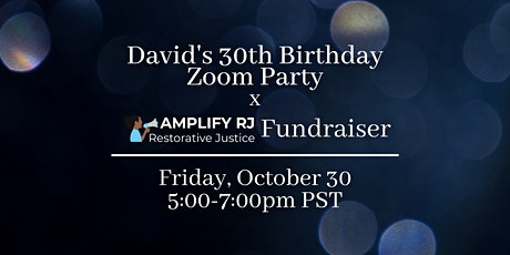 David's 30th Birthday Party x ARJ Fundraiser tickets