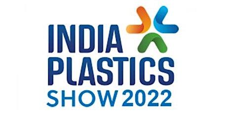 INDIA PLASTIC SHOW 2022 tickets
