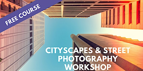 Cityscapes & Street Photography Workshop with Fujifilm and Lindsay Poland tickets