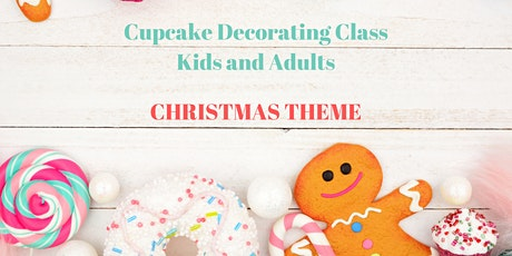 5 December - KIDS and ADULTS: Cupcake Decorating Class tickets