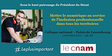 """Colloque """"Numérique & Territoires inclusifs"""" Palais du Luxembourg -2 nov 20 billets"""