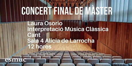 Concert final de Màster: Laura Osorio (Cant) entradas