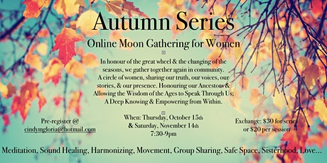 Autumn Series.  Online Moon Gathering for Women tickets
