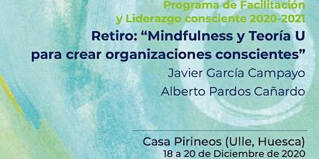 Pre-inscripción Mindfulness-Teoría U para crear organizaciones  conscientes entradas