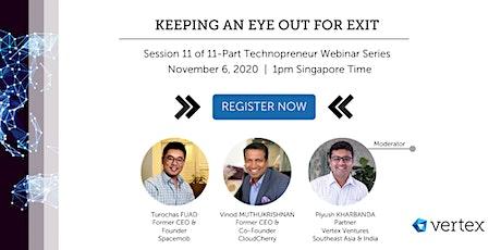 Technopreneur Webinar Series: Keeping An Eye Out For Exit tickets