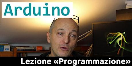 Programmare Arduino  - online - (1,5 h) biglietti