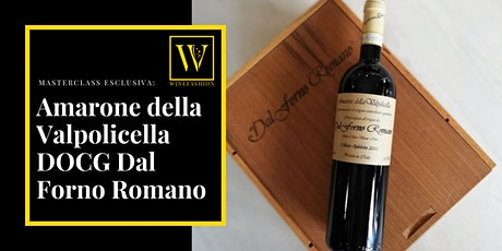 Masterclass esclusiva: Amarone della Valpolicella DOCG Dal Forno Romano tickets