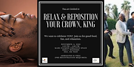 Relax & Reposition Your Crown, King tickets